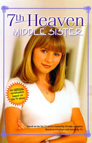 Middle Sister (7th Heaven, #4)