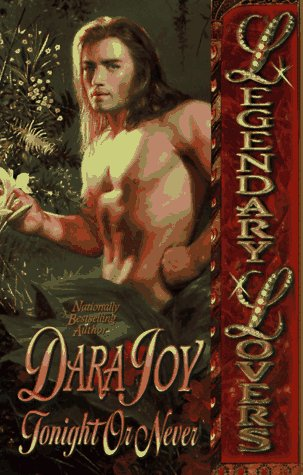 Tonight or Never by Dara Joy