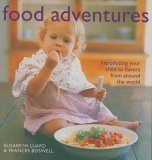 Food Adventures: Knowing Good Food from the Start