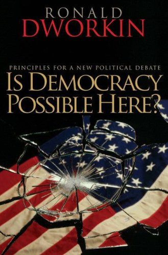 Is Democracy Possible Here? by Ronald Dworkin