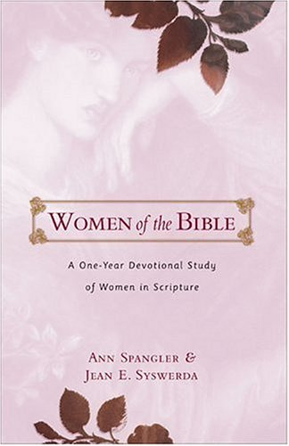 Women of the Bible by Ann Spangler