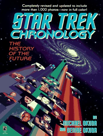 The Star Trek Chronology by Michael Okuda