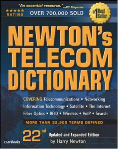 Newton's Telecom Dictionary by Harry Newton