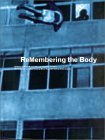 ReMembering the Body: Body and Movement in the 20th Century