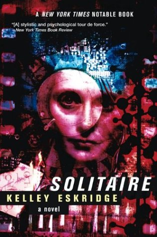 Solitaire by Kelley Eskridge
