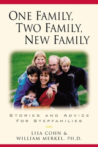 One Family, Two Family, New Family by Lisa Cohn