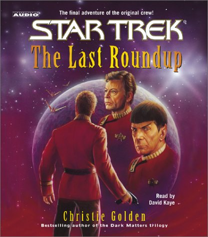 The Last Roundup by Christie Golden