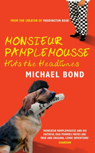 Monsieur Pamplemousse Hits the Headlines (Monsieur Pamplemousse Mysteries)