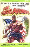 The Toxic Avenger: The Novel
