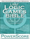The PowerScore LSAT Logic Games Bible by David M. Killoran