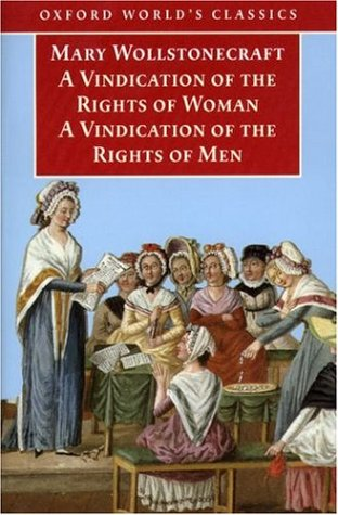 A Vindication of the Rights of Men & A Vindication of the Rig... by Mary Wollstonecraft
