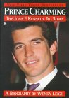 Prince Charming: The John F. Kennedy, Jr. Story