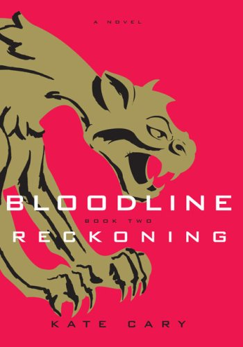 Reckoning (Bloodline, #2)