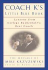 Coach K's Little Blue Book: Lessons from College Basketball's Best Coach