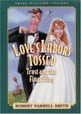 Love's Labors Tossed: Trust and the Final Fling