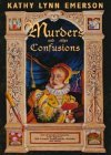 Murders and Other Confusions: The Chronicles of Susanna, Lady Appleton, 16th Century Gentlewoman, Herbalist and Sleuth