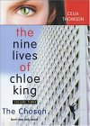 The Chosen (Nine Lives of Chloe King #3)