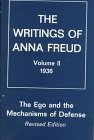 Ego and the Mechanisms of Defense (The Writings of Anna Freud, Vol 2)