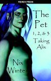 The Pet 1,2,3 by Nix Winter