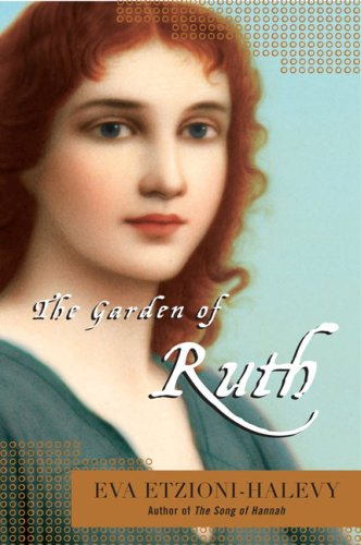 The Garden of Ruth by Eva Etzioni-Halevy