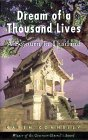 Dream of a Thousand Lives: A Sojourn in Thailand