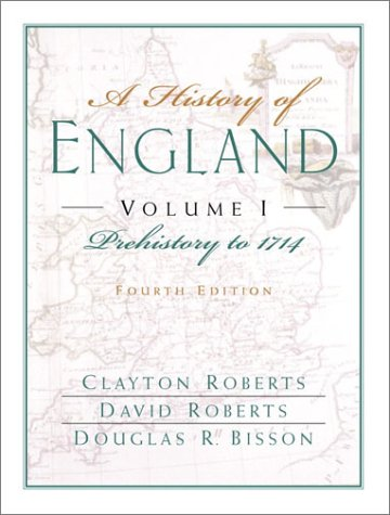 A History of England, Volume 1 by Clayton Roberts