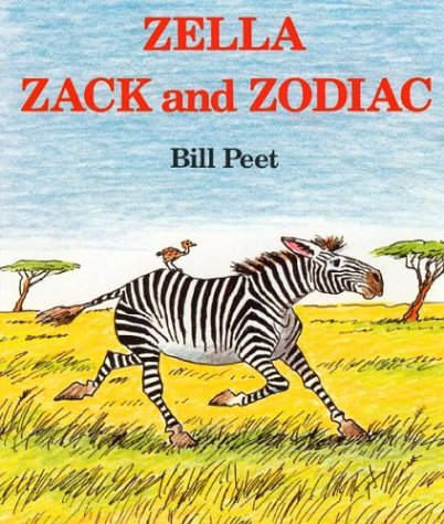 Zella, Zack and Zodiac by Bill Peet