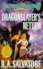 Dragonslayer's Return by R.A. Salvatore
