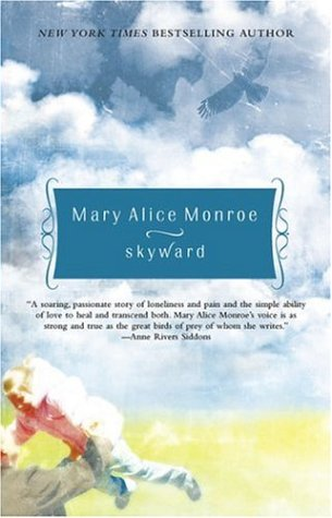 Skyward by Mary Alice Monroe