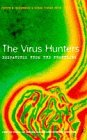 The Virus Hunters