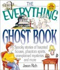 The Everything Ghosts Book