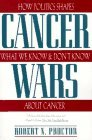Cancer Wars: How Politics Shapes What We Know And Don't Know About Cancer