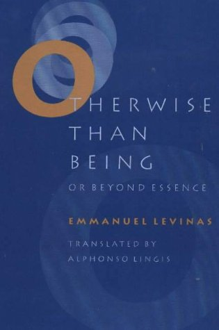 Otherwise Than Being by Emmanuel Lévinas