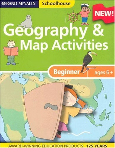 Schoolhouse Beginners Geography and Map Activiti by Rand McNally