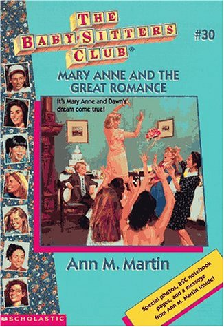 Mary Anne and the Great Romance by Ann M. Martin