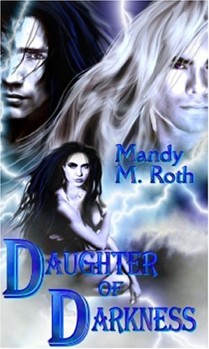 Daughter of Darkness by Mandy M. Roth