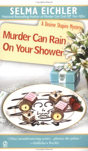 Murder Can Rain on Your Shower (Desiree Shapiro Mystery #10)