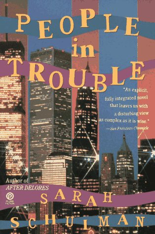 People in Trouble by Sarah Schulman
