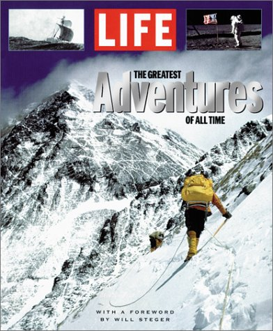 The Greatest Adventures of All Time by Time-Life Books