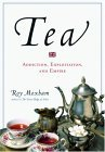 Tea: Addiction, Exploitation, and Empire