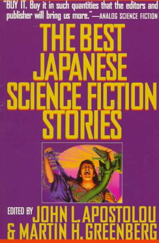 The Best Japanese Science Fiction Stories by John L. Apostolou