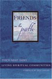 Friends on the Path: Living Spiritual Communities