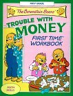 The Berenstain Bears' Trouble with Money First Time Workbook (First Time(R) Workbooks)