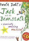 Roald Dahl's Jack and the Beanstalk: A Gigantically Amusing Musical (A & C Black Musicals)