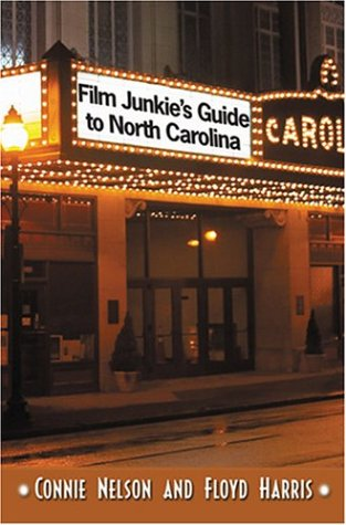 Film Junkie's Guide to North Carolina
