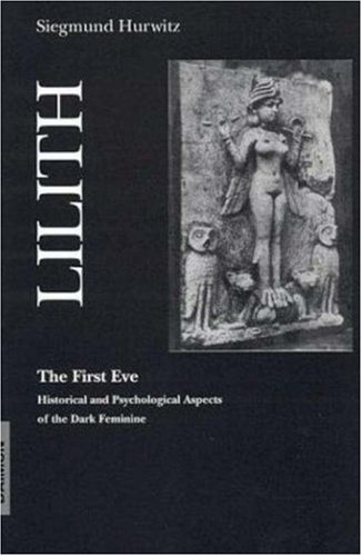 Lilith the First Eve by Siegmund Hurwitz