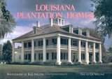 Louisiana Plantation Homes: A Return to Splendor