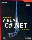 Microsoft Visual C# .NET 2003: Step by Step