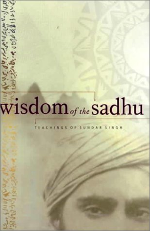 Wisdom of the Sadhu by Kim Comer