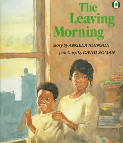 The Leaving Morning by Angela Johnson